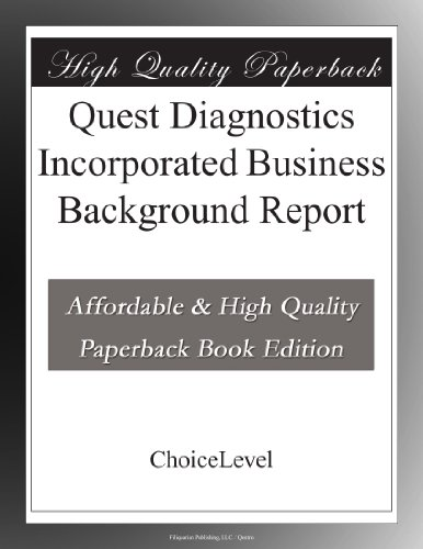 Quest Diagnostics Incorporated Business Background Report