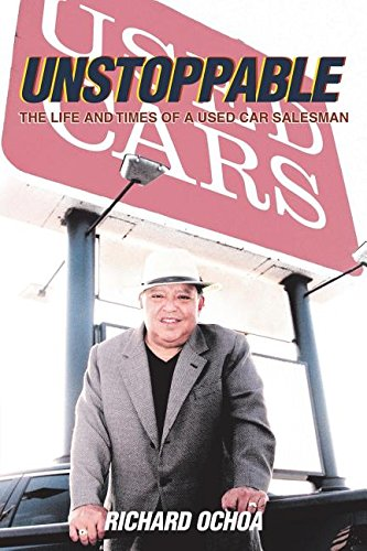 (Unstoppable: The Life and Times of a Used Car Salesman)