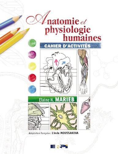 anatomie et physiologie humaine marieb pdf