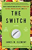 The Switch: Ignite Your Metabolism with