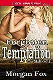 Forgotten Temptation [Texas Stallions 5] (Siren Publishing Classic)