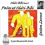 Palas et Chéri-Bibi (Chéri-Bibi 3)   Gaston Leroux