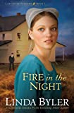 Fire in the Night, Linda Byler, 1561487953