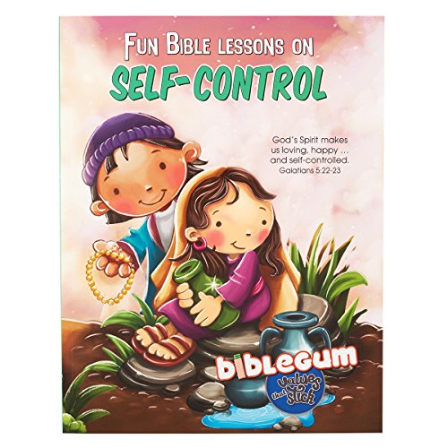 Children's Book: BibleGum Fun Bible Lessons On Self-Control