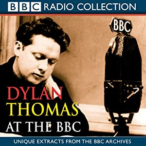 Dylan Thomas at the BBC Radio/TV Program