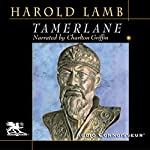 Tamerlane: Conqueror of the Earth   Harold Lamb