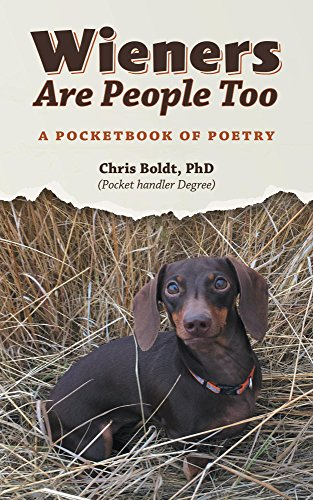 Wieners Are People Too: A Pocketbook of Poetry (English Edition)