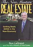 img - for The New Masters of Real Estate: Getting Deals Done in the New Economy book / textbook / text book