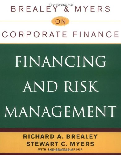 Brealey & Myers on Corporate Finance: Financing and Risk Management Pdf