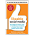 Likeable Social Media, Revised and Expanded: How to Delight Your Customers, Create an Irresistible Brand, and Be Amazing on Facebook, Twitter, LinkedIn, ... and More (Marketing/Sales/Adv & Promo)