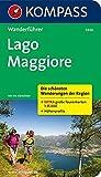 Lago Maggiore: Wanderführer mit Tourenkarten und Höhenprofilen (KOMPASS-Wanderführer, Band 5936)