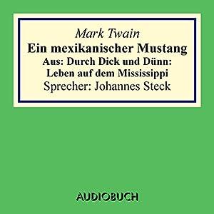Ein mexikanischer Mustang Hörbuch