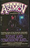 Today and Tomorrow and . . ., Isaac Asimov, 0440159334