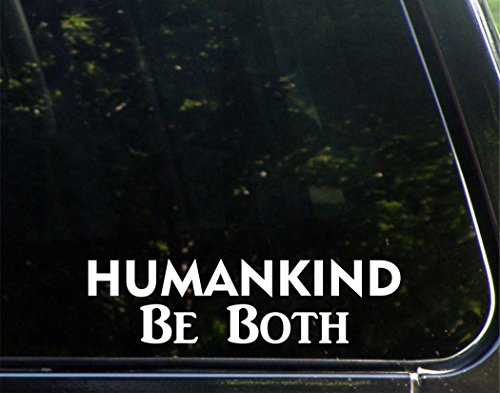 humankind-be-both-9-x-2-1-4-die-cut-decal-bumper-sticker-for-windows-cars-trucks-laptops-etc