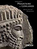 Mountains and Lowlands: Ancient Iran and Mesopotamia