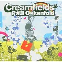 Creamfields: Mixed By Paul Oakenfold