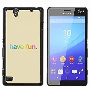 YiPhone /// Prima de resorte delgada de la cubierta del caso de Shell Armor - Have Fun colorido del arco iris feliz - Sony Xperia C4