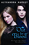 Out for Blood (The Drake Chronicles Book 3)