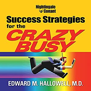 Success Strategies for the Crazy Busy Rede