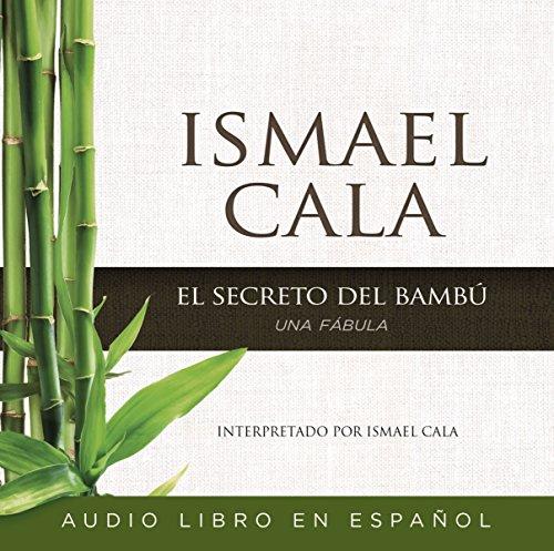 El Secreto Del Bamb   Una F Bula  Spanish Edition