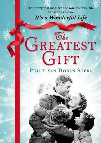 The Greatest Gift by Philip Van Doren Stern (2014-11-06)