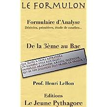Le Formulon d'Analyse (Les Formulaires du prof. LeBon t. 2) (French Edition)