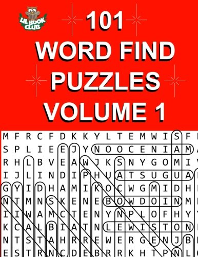 101 Word Find Puzzles Vol. 1: Themed Word Searches, Puzzles to Sharpen Your Mind (Large 101 Themed Word Search Series) (Volume 1)