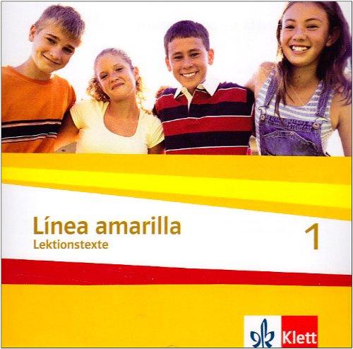 Línea amarilla. Spanisch als 2. Fremdsprache / Schüler-CD 1