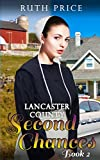 Lancaster County Second Chances 2 (Lancaster County Second Chances (An Amish Of Lancaster County Saga))