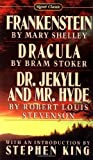 Frankenstein; Dracula; Dr Jekyll and Mr Hyde (Signet classics), Mary Shelley, Bram Stoker, Robert Louis Stevenson, 0451523636