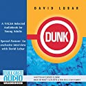 Dunk Audiobook by David Lubar Narrated by Matt Golden, the Full Cast Family