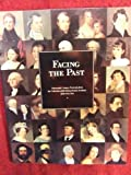 Facing the Past, Susan Danly, 0943836166