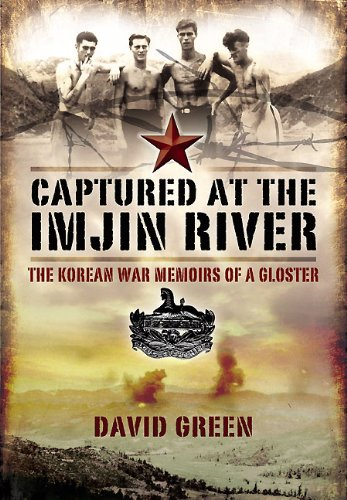 Captured at the Imjin River: The Korean War Memoirs of a Gloster ebook