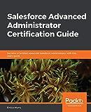 Salesforce Advanced Administrator Certification