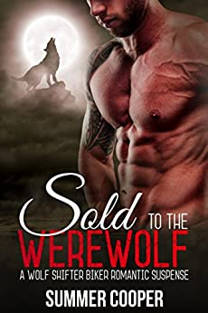 Sold To The Werewolf by [Cooper, Summer]
