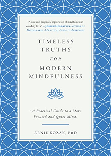 B.o.o.k Timeless Truths for Modern Mindfulness: A Practical Guide to a More Focused and Quiet Mind<br />P.P.T