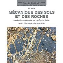 Mécanique des Sols et des Roches (traité Génie Civil T.18)