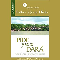 Pide y se te dará [Ask and It Is Given]