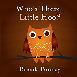 Whos There, Little Hoo? (A fun Halloween picture book for toddlers and preschool children)