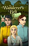 The Wanderer's Belt, Monica Ponder and S. Nash, 1480127035