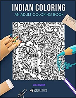 INDIAN COLORING: AN ADULT COLORING BOOK: India & Indian Summer - 8