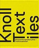 Knoll Textiles, 1945-2010 (Bard Graduate Center for Studies in the Decorative Arts, Design & Culture)