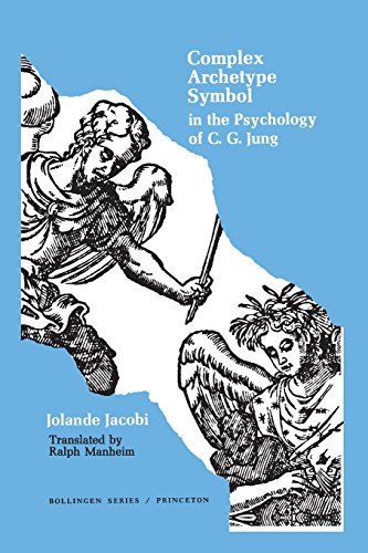 Complex/Archetype/Symbol in the Psychology of C. G. Jung (Bollingen Series LVII)
