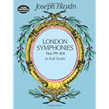 London Symphonies Nos. 99-104 in Full Score