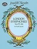 Haydn: London Symphonies: Nos. 99-104 in Full Score