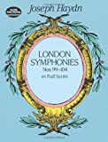 London Symphonies : Nos. 99-104 in Full Score