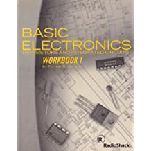 Basic Electronics: Transistors and Integrated Circuits Workbook 1