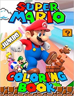 Super Mario JUMBO Coloring Book Great Activity For Kids And Any Fan Of Characters Jumbo Books 9781986927093 Amazon