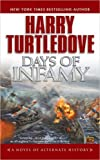 Days of Infamy by Harry Turtledove (1-Nov-2005) Mass Market Paperback