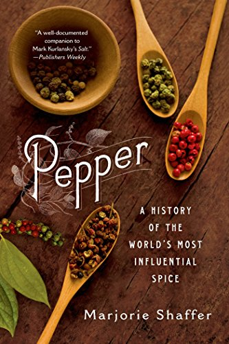(Pepper: A History of the World's Most Influential Spice)